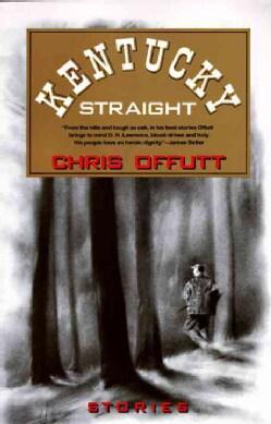 Kentucky Straight (Paperback)