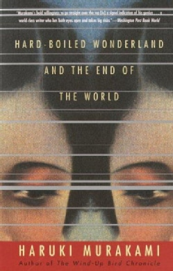 Hard-boiled Wonderland and the End of the World: A Novel (Paperback)