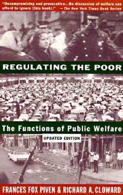 Regulating the Poor: The Functions of Public Welfare (Paperback)