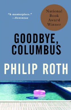 Goodbye, Columbus: And Five Short Stories (Paperback)