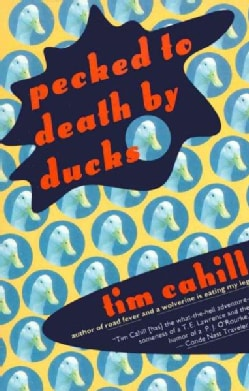 Pecked to Death by Ducks (Paperback)