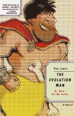 The Evolution Man, Or, How I Ate My Father (Paperback)