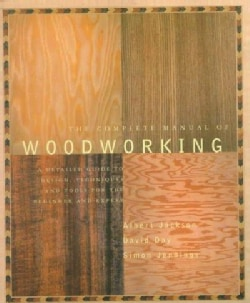 The Complete Manual of Woodworking (Paperback)