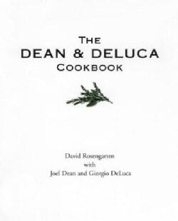 The Dean & Deluca Cookbook (Paperback)