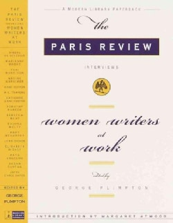 Women Writers at Work: The Paris Review Interviews (Paperback)