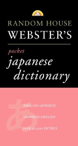 Random House Webster's Pocket Japanese Dictionary: Japanese, English, English, Japanese (Paperback)