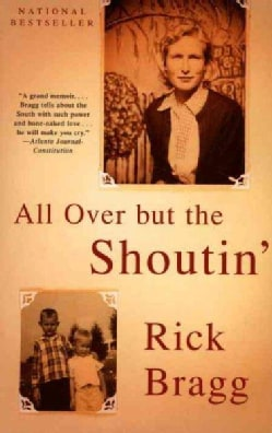 All over but the Shoutin' (Paperback)