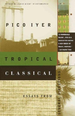 Tropical Classical: Essays from Several Directions (Paperback)