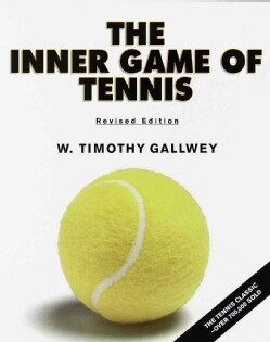 The Inner Game of Tennis (Paperback)