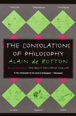 The Consolations of Philosophy (Paperback)