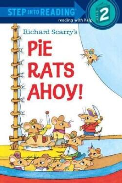 Richard Scarry's Pie Rats Ahoy! (Paperback)