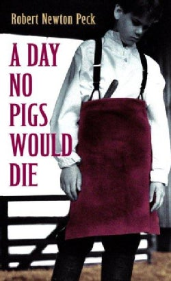 A Day No Pigs Would Die (Paperback)