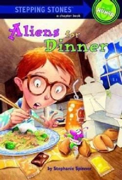 Aliens for Dinner (Paperback)