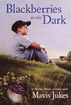 Blackberries in the Dark (Paperback)