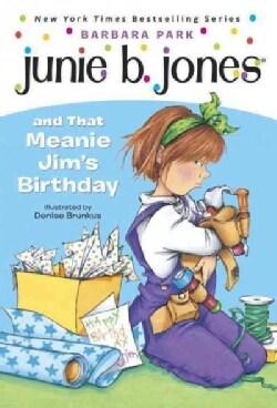 Junie B. Jones and That Meanie Jim's Birthday (Paperback)