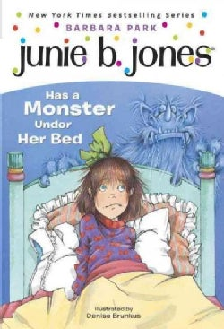 Junie B. Jones Has a Monster Under Her Bed (Paperback)
