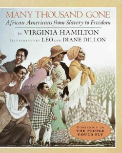 Many Thousand Gone: African Americans from Slavery to Freedom (Paperback)