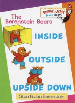 The Berenstain Bears Inside, Outside, Upside Down (Board book)