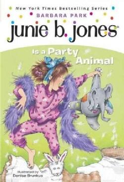 Junie B. Jones Is a Party Animal (Paperback)