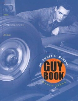 The Guy Book: An Owner's Manual for Teens (Paperback)