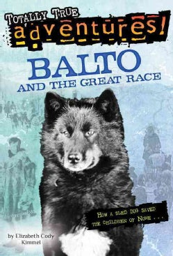 Balto and the Great Race (Paperback)
