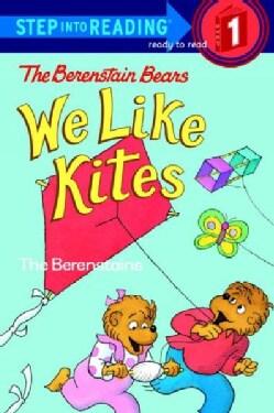 The Berenstain Bears We Like Kites (Paperback)