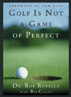 Golf Is Not a Game of Perfect (Hardcover)