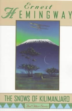 The Snows of Kilimanjaro, and Other Stories: And Other Stories (Paperback)