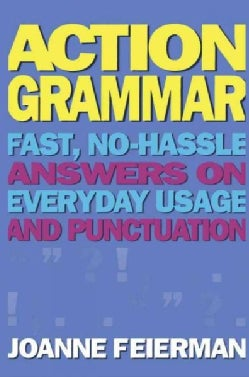 ActionGrammar: Fast, No-Hassle Answers on Everyday Usage and Punctuation (Paperback)