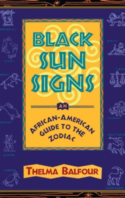 Black Sun Signs: An African-American Guide to the Zodiac (Paperback)