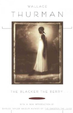 The Blacker the Berry... (Paperback)
