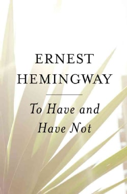 To Have and Have Not (Paperback)