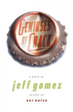 Geniuses of Crack (Paperback)