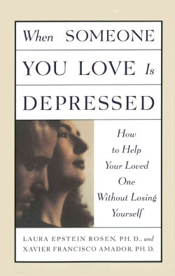 When Someone You Love Is Depressed: How to Help Your Loved One Without Losing Yourself (Paperback)