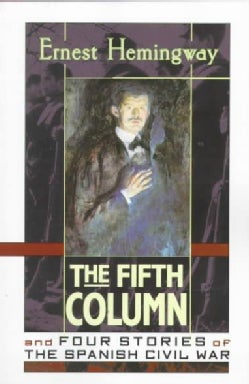 The Fifth Column: And Four Stories of the Spanish Civil War (Paperback)