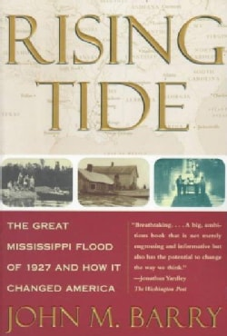 Rising Tide: The Great Mississippi Flood of 1927 and How It Changed America (Paperback)