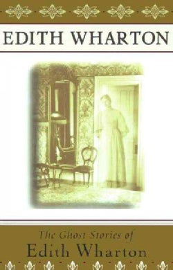 The Ghost Stories of Edith Wharton (Paperback)