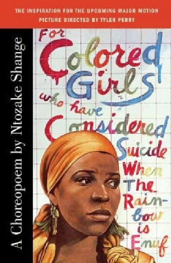 For Colored Girls Who Have Considered Suicide/When the Rainbow Is Enuf: A Choreopoem (Paperback)