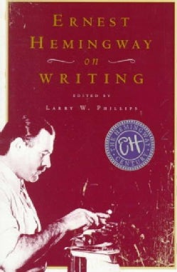 Ernest Hemingway on Writing (Paperback)