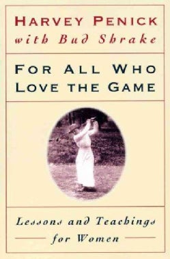For All Who Love the Game: Lessons and Teachings for Women (Paperback)