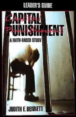 Capital Punishment: A Faith-Based Study (Paperback)