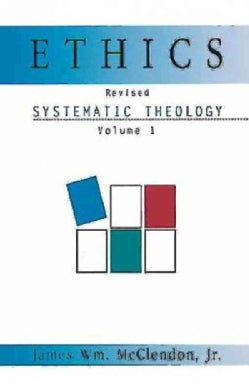 Ethics: Systematic Theology (Paperback)