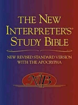The New Interpreter's Study Bible: New Revised Standard Version With the Apocrapha (Hardcover)
