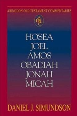 Hosea Joel Amos Obadiah Jonah Micah (Paperback)