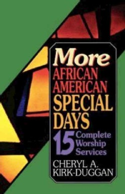 More African American Special Days: Fifteen Complete Worship Services (Paperback)