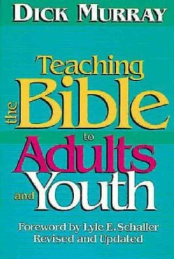 Teaching the Bible to Adults and Youth (Paperback)