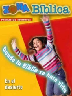 Zona Biblica En el Desierto / Bible Zone in the Wilderness, Younger Elementary (Hardcover)