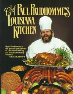 Chef Paul Prudhomme's Louisiana Kitchen (Hardcover)