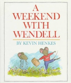 A Weekend With Wendell (Hardcover)
