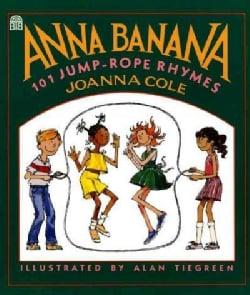 Anna Banana: 101 Jump-rope Rhymes (Paperback)